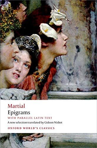 9780199645459: Epigrams: With parallel Latin text (Oxford World's Classics)