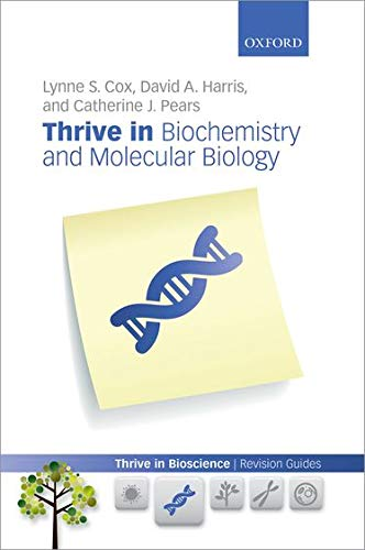 9780199645480: Thrive in Biochemistry and Molecular Biology (Thrive In Bioscience Revision Guides)