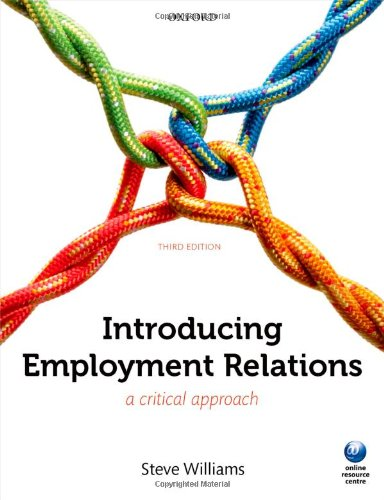 9780199645497: Introducing Employment Relations: A Critical Approach