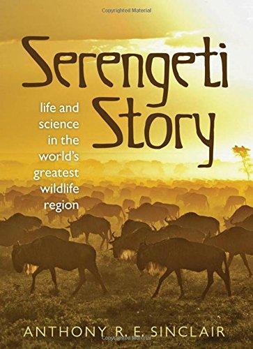 9780199645527: Serengeti: A scientist in paradise