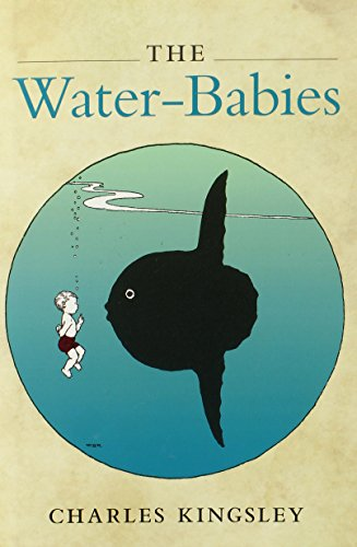 The Water-Babies (Oxford Worlds Classics): Kingsley, Charles