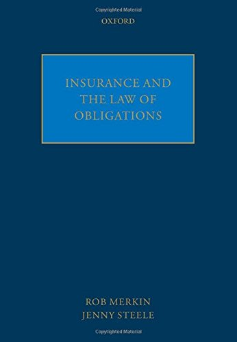 Insurance and the Law of Obligations: Rob Merkin