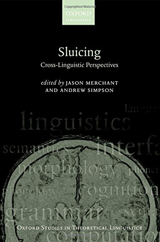 9780199645763: Sluicing: Cross-Linguistic Perspectives (Oxford Studies in Theoretical Linguistics)