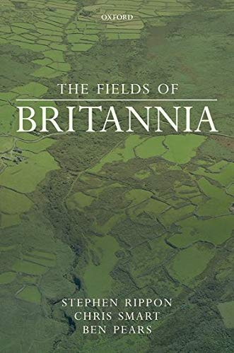 The Fields of Britannia: Stephen Rippon