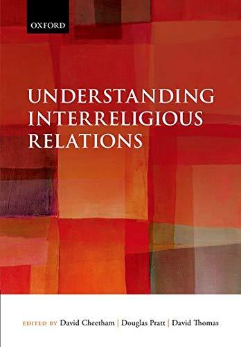 9780199645855: Understanding Interreligious Relations