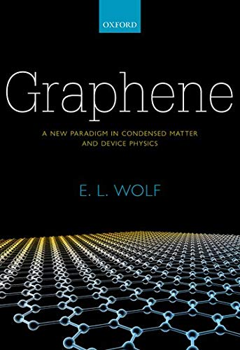 9780199645862: Graphene: A New Paradigm in Condensed Matter and Device Physics