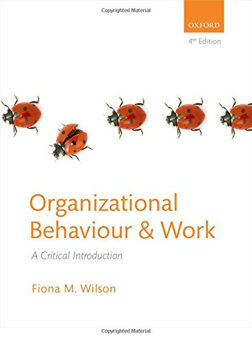 9780199645985: Organizational Behavior & Work: A Critical Introduction