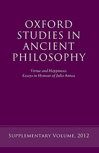 9780199646050: Virtue and Happiness: Essays in Honour of Julia Annas (Oxford Studies in Ancient Philosophy)