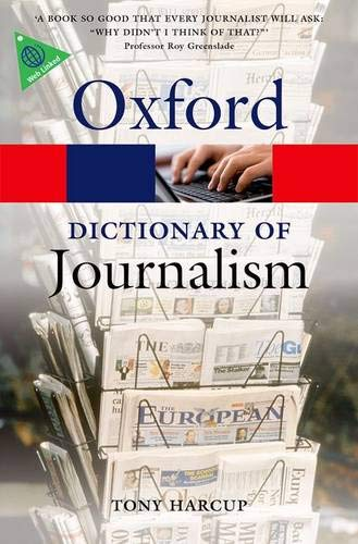 9780199646241: A Dictionary of Journalism (Oxford Quick Reference)
