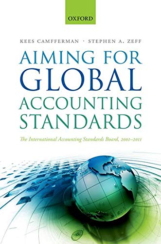 9780199646319: Aiming for Global Accounting Standards: The International Accounting Standards Board, 2001-2011