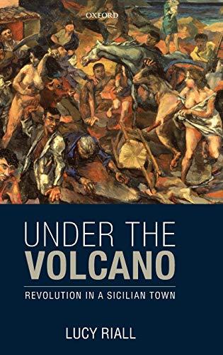 9780199646494: Under the Volcano: Revolution in a Sicilian Town