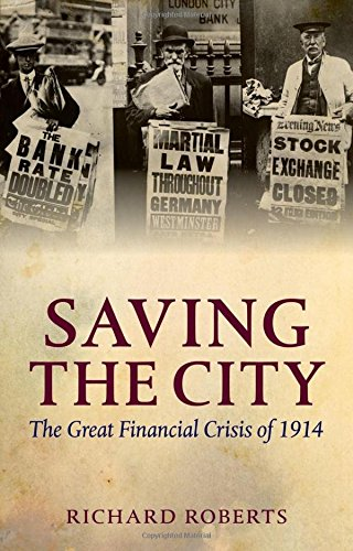 9780199646548: Saving the City: The Great Financial Crisis of 1914