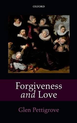 9780199646555: Forgiveness and Love