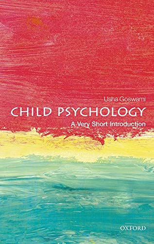 9780199646593: Child Psychology: A Very Short Introduction (Very Short Introductions)