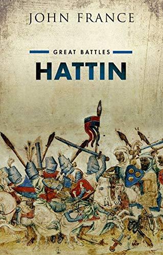 9780199646951: Hattin: Great Battles Series