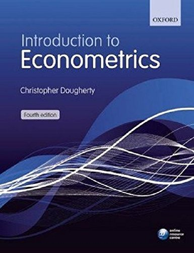 Introduction to Econometrics (Fourth Edition): Christopher Dougherty