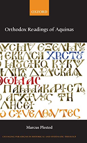 9780199650651: Orthodox Readings of Aquinas (Changing Paradigms in Historical and Systematic Theology)
