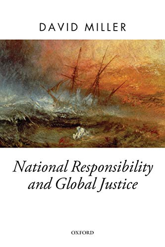 9780199650712: National Responsibility and Global Justice