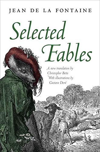 Selected Fables: La Fontaine, Jean