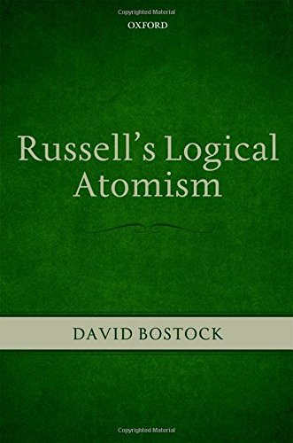 Russell's Logical Atomism: David Bostock