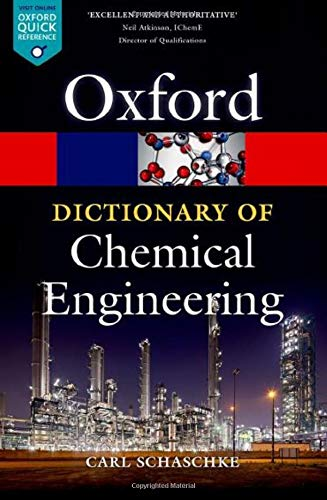 9780199651450: A Dictionary of Chemical Engineering (Oxford Quick Reference)