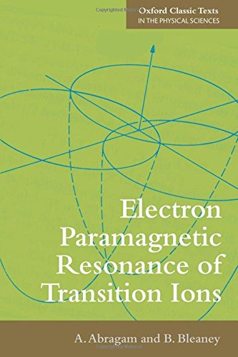 9780199651528: Electron Paramagnetic Resonance of Transition Ions (Oxford Classic Texts in the Physical Sciences)