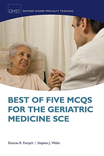 9780199651603: Best of Five MCQs for the Geriatric Medicine SCE (Oxford Higher Specialty Training Higher)
