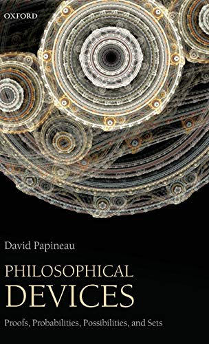 9780199651726: Philosophical Devices: Proofs, Probabilities, Possibilities, and Sets