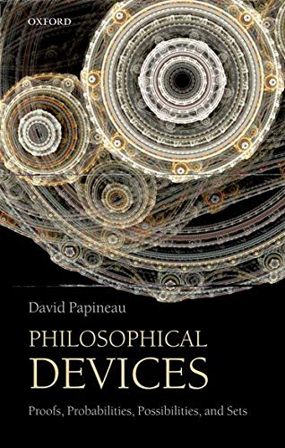 9780199651733: Philosophical Devices: Proofs, Probabilities, Possibilities, and Sets