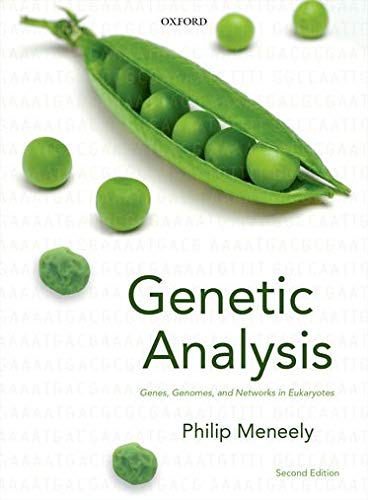 9780199651818: Genetic Analysis: Genes, Genomes, and Networks in Eukaryotes