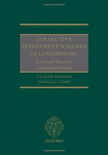 9780199651863: Collective Investment Schemes in Luxembourg: Law and Practice