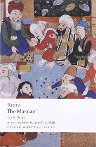 The Masnavi, Book Three (Oxford World's Classics): Jalal al-Din Rumi;