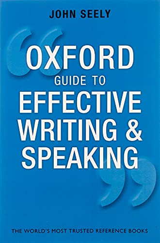 9780199652709: Oxford Guide to Effective Writing and Speaking: How to Communicate Clearly