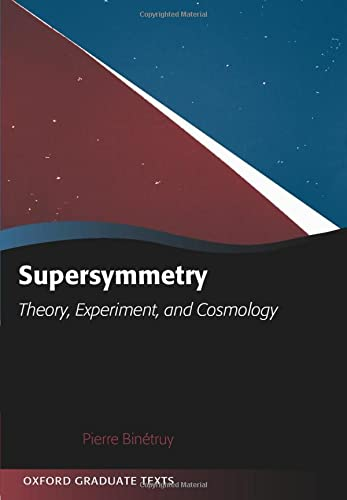 9780199652730: Supersymmetry: Theory, Experiment, and Cosmology (Oxford Graduate Texts)