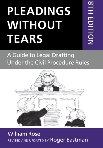 9780199652945: Pleadings Without Tears: A Guide to Legal Drafting Under the Civil Procedure Rules