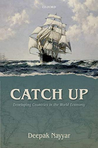 9780199652983: Catch Up: Developing Countries in the World Economy