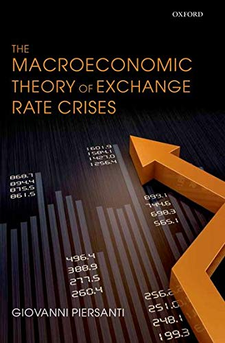 9780199653126: The Macroeconomic Theory of Exchange Rate Crises