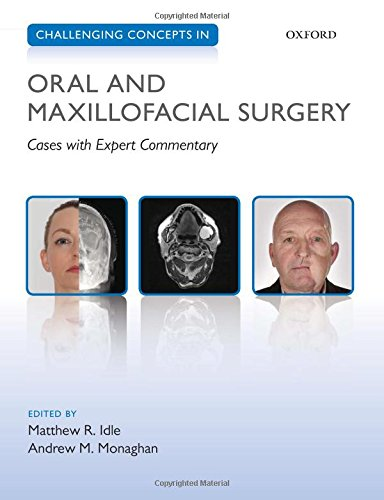 9780199653553: Challenging Concepts in Oral and Maxillofacial Surgery: Cases with Expert Commentary