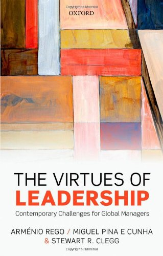 9780199653867: The Virtues of Leadership: Contemporary Challenges for Global Managers
