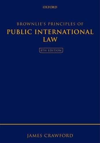 9780199654178: Brownlie's Principles of Public International Law