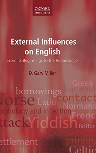 9780199654260: External Influences on English: From its Beginnings to the Renaissance (Oxford Linguistics)