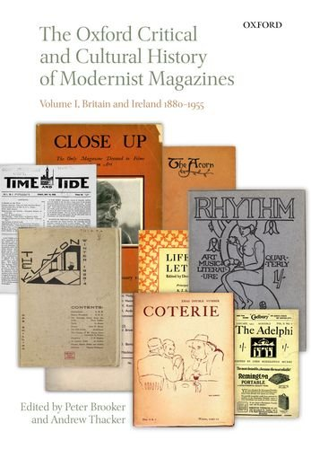 9780199654291: The Oxford Critical and Cultural History of Modernist Magazines: Volume I: Britain and Ireland 1880-1955 (Oxford Critical Cultural History of Modernist Magazines)