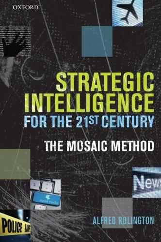 9780199654321: Strategic Intelligence for the 21st Century: The Mosaic Method