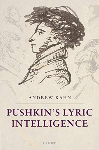 9780199654338: Pushkin's Lyric Intelligence