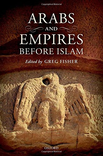 9780199654529: Arabs and Empires before Islam