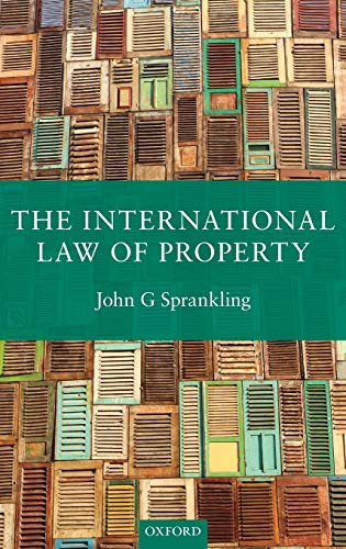 9780199654543: The International Law of Property
