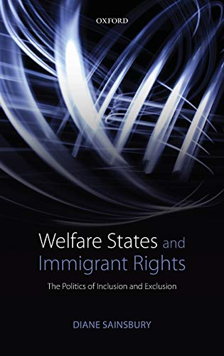 9780199654772: Welfare States and Immigrant Rights: The Politics of Inclusion and Exclusion