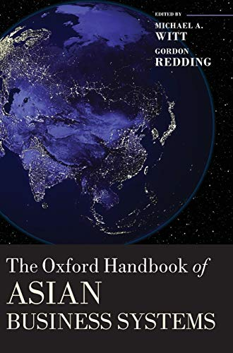 9780199654925: The Oxford Handbook of Asian Business Systems (Oxford Handbooks)