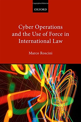9780199655014: Cyber Operations and the Use of Force in International Law