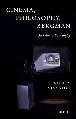 9780199655144: Cinema, Philosophy, Bergman: On Film as Philosophy